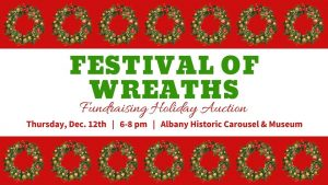 Festival of Wreaths Auction @ Albany Historic Carousel & Museum | Albany | Oregon | United States