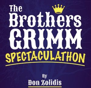 The Brothers Grimm Spectaculathon @ Albany Civic Theater | Albany | Oregon | United States