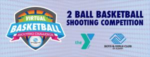 Virtual Basketball Shooting Competition - Albany Boys & Girls Club @ Boys & Girls Club of Albany