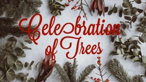 Celebration of Trees - Virtual