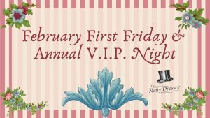 The Natty Dresser's Annual V.I.P. Night & First Friday @ The Natty Dresser | Albany | Oregon | United States