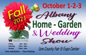 CANCELED 2021 Albany Fall Home-Garden & Wedding Show @ Linn County Expo Center   Albany   Oregon   United States
